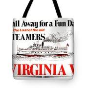 Sail Away For A Fun Day Tote Bag