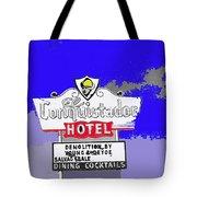 Salvage Sale Sign El Conquistador Hotel Tucson Arizona 1968-2011 Tote Bag