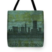 San Francisco California Skyline Silhouette Distressed On Worn Peeling Wood Tote Bag