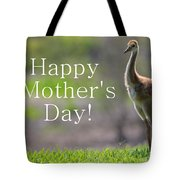 Sandhill Chick Mother's Day Card Tote Bag
