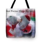 Santa The Most Precious Photo Art Tote Bag