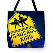 Sausage Crossing Tote Bag