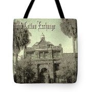 Old Savannah Cotton Exchange Tote Bag