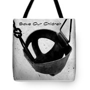 Save Our Children Tote Bag