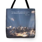 Scripture And Picture Psalm 36 5 Tote Bag