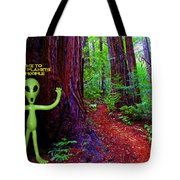Searching For Friends Among The Redwoods Tote Bag