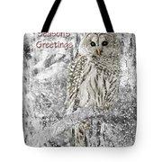 Season's Greetings Card Winter Barred Owl Tote Bag