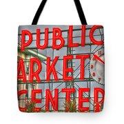 Seattle Public Market Center Clock Sign Tote Bag