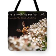 Secret Life Of Bees Tote Bag