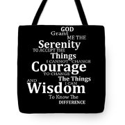 Serenity Prayer 5 - Simple Black And White Tote Bag