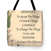 Serenity Prayer Typography On Calla Lilly Watercolor Tote Bag