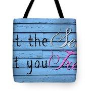 Set You Free Tote Bag