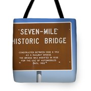 Seven Mile Bridge Florida Keys Sign Tote Bag