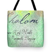 Shalom - Peace Rest Health Prosperity Blessing Tote Bag