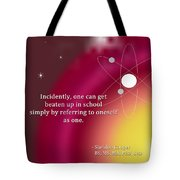 Sheldon Cooper - Referring To Oneself As One Tote Bag