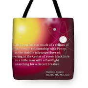 Sheldon Cooper - The Center Of Every Black Hole Tote Bag