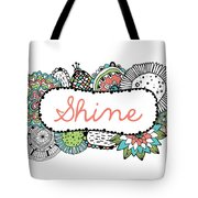 Shine Part 2 Tote Bag