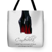 Shoes Can Change Your Life Tote Bag