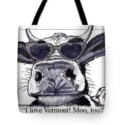 Silly Cow From Vermont Tote Bag
