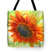 Sing In The Sunshine Tote Bag