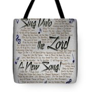 Sing Unto The Lord A New Song Tote Bag