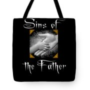 Sins Of The Father Book Cover Tote Bag
