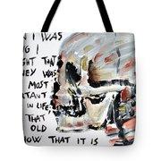 Skull Quoting Oscar Wilde.3 Tote Bag