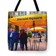Slice Of Life Nyc-herald Square Tote Bag