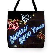 Smokin Good Times In Las Vegas Tote Bag