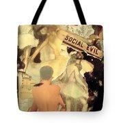Social Evil Tote Bag