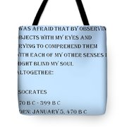 Socrates Quote In Cyan Tote Bag