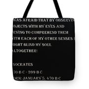 Socrates Quote In Negative Tote Bag