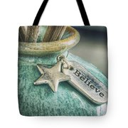 Something To Believe In Tote Bag
