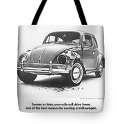 Sooner Or Later Your Wife Will Drive Home.............. Tote Bag by Georgia Fowler