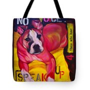 Speak Up Tote Bag