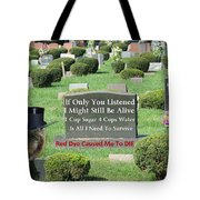 St. Red Dye Cemetery Tote Bag