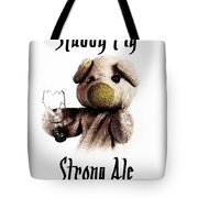 Stabby Pig Strong Ale Tote Bag