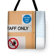 Staff Only Signs At Laboratory Tote Bag