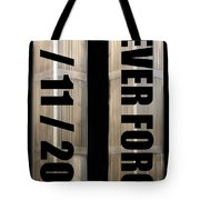 Stand Tall 911 Never Forget Spc Art Tote Bag