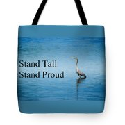Stand Tall Stand Proud Tote Bag