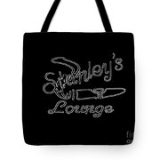 Stanley's Lounge In White Neon Tote Bag