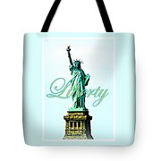 Statue Of Liberty Tote Bag by The Creative Minds Art and Photography