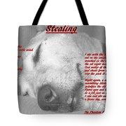 Stealing Tote Bag