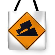 Steep Grade Hill Ahead Warning Road Sign On White Tote Bag