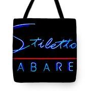 Stiletto's Cabaret Tote Bag