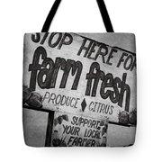 Stop Here Tote Bag