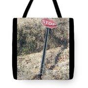 Stop Sign 1 Tote Bag