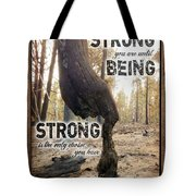 Strong Quote - Photo Art Tote Bag