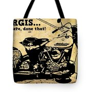 Sturgis Been There Done That Tote Bag