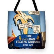 Sugar And Spice Frozen Banana Sign On Balboa Island Tote Bag